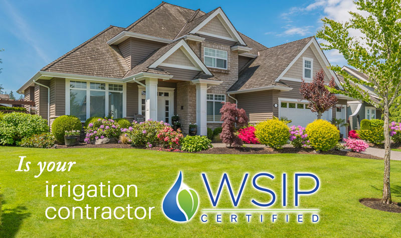Is Your Irrigation Contractor WSIP Certified